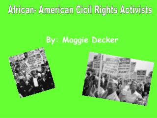 African- American Cicil Rights Activists