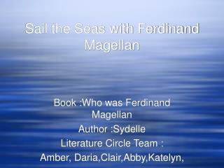 Sail the Seas with Ferdinand Magellan