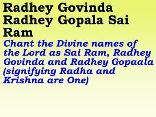 New 903 Radhey Govinda Radhey Gopala Sai Ram