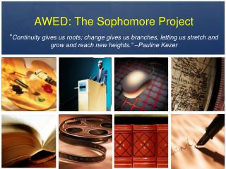AWED: The Sophomore Project