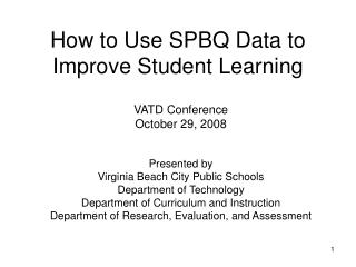How to Use SPBQ Data to Improve Student Learning