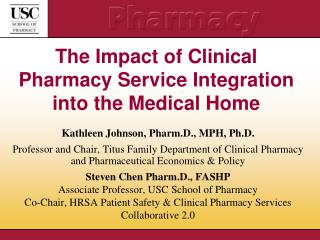 The Impact of Clinical Pharmacy Service Integration into the Medical Home