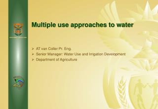 Multiple use approaches to water
