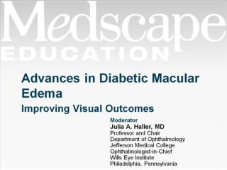 Advances in Diabetic Macular Edema