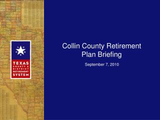 Collin County Retirement Plan Briefing
