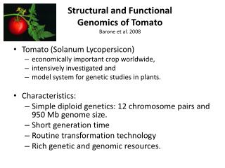 Structural and Functional                       Genomics of Tomato Barone et al. 2008