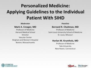 Personalized Medicine:  Applying Guidelines to the Individual Patient With SIHD
