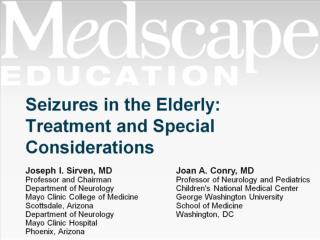 Seizures in the Elderly: Treatment and Special Considerations