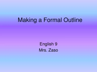 Making a Formal Outline