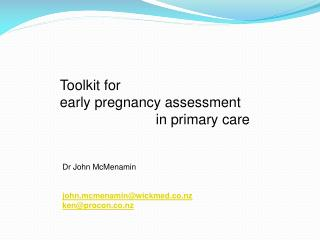 Toolkit for early pregnancy assessment              		in primary care