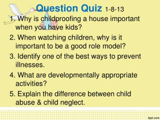 Question Quiz  1-8-13