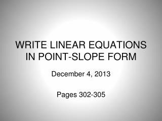 WRITE LINEAR EQUATIONS IN POINT-SLOPE FORM