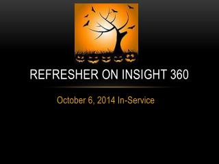 Refresher on insight 360