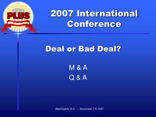 Deal or Bad Deal?