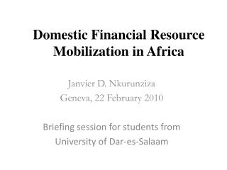 Domestic Financial Resource Mobilization in Africa
