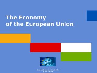 The Economy of the European Union