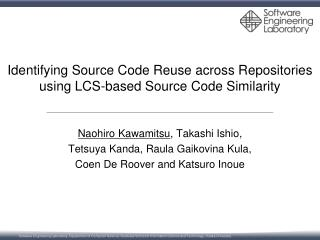 Identifying Source Code Reuse  across Repositories  using  LCS-based Source Code Similarity