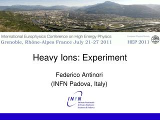 Heavy Ions: Experiment