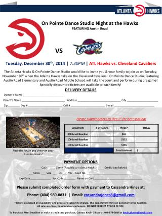 Tuesday, December 30 th , 2014 |  7:30PM  |  ATL Hawks vs. Cleveland Cavaliers