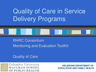 Quality of Care in Service Delivery Programs