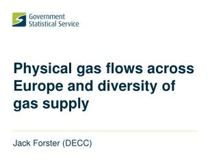 Physical gas flows across Europe and diversity of gas supply