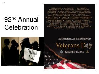 92 nd  Annual Celebration