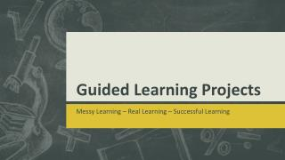Guided Learning Projects