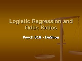 Logistic Regression and Odds Ratios
