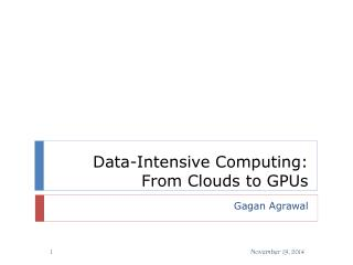 Data-Intensive Computing: From Clouds to GPUs
