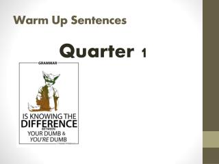 Warm Up Sentences
