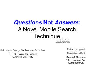 Questions Not Answers : A Novel Mobile Search Technique