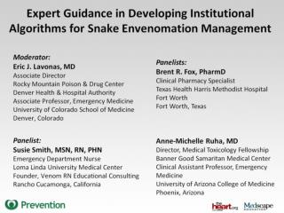 Expert Guidance in Developing Institutional Algorithms for Snake Envenomation Management