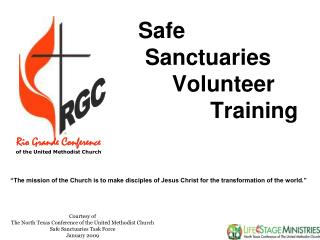Courtesy of The North Texas Conference of the United Methodist Church Safe Sanctuaries Task Force
