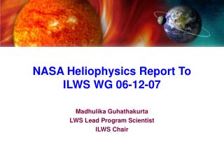 NASA Heliophysics Report To ILWS WG 06-12-07