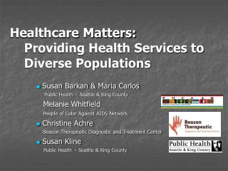 Healthcare Matters:  Providing Health Services to Diverse Populations
