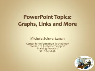 PowerPoint Topics: Graphs, Links and More