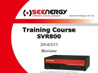 Training Course SVR800