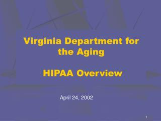 Virginia Department for the Aging  HIPAA Overview