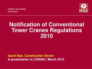 Notification of Conventional Tower Cranes Regulations 2010