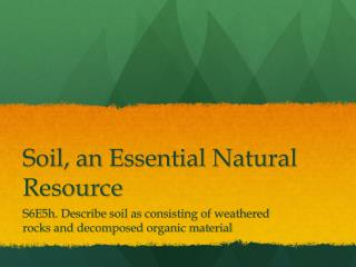 Soil, an Essential Natural Resource