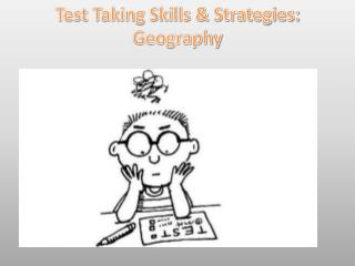 Test Taking Skills & Strategies: Geography