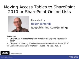 Moving Access Tables to SharePoint 2010 or SharePoint Online Lists