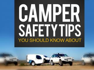 The Safe Adventure: Four Camper Safety Tips We Should Know A
