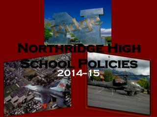 Northridge High School Policies