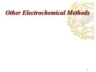 Other Electrochemical Methods