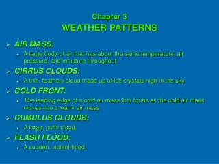 Chapter 3 WEATHER PATTERNS