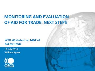 MONITORING AND EVALUATION  OF AID FOR TRADE: NEXT STEPS