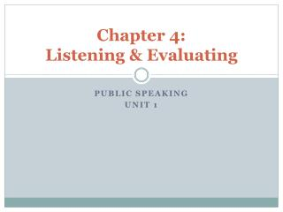 Chapter 4: Listening & Evaluating