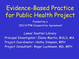 Evidence-Based Practice for Public Health Project