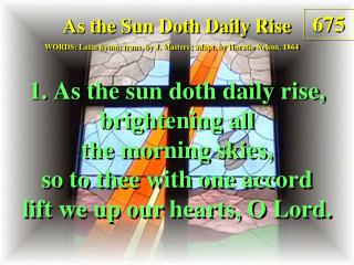 As the Sun Doth Daily Rise (1)